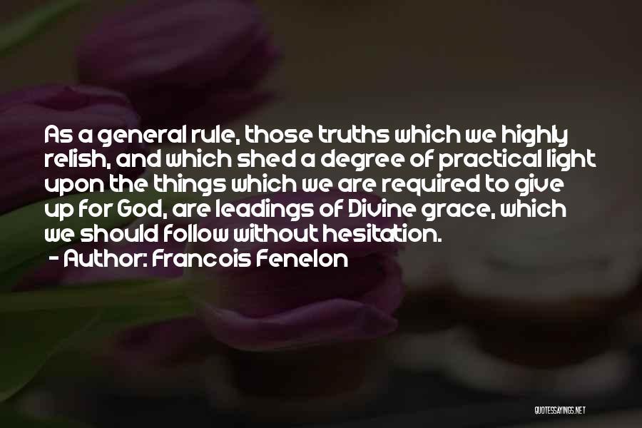 Francois Fenelon Quotes 1994301