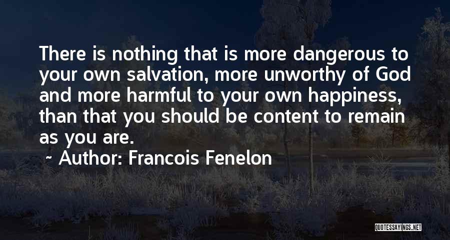 Francois Fenelon Quotes 2062929