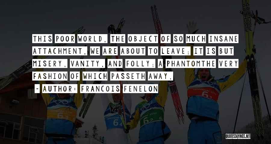 Francois Fenelon Quotes 2073323