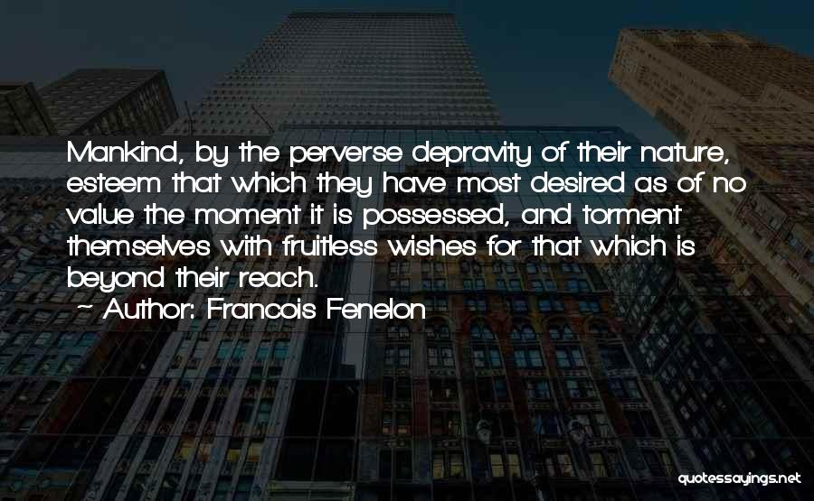 Francois Fenelon Quotes 2119751