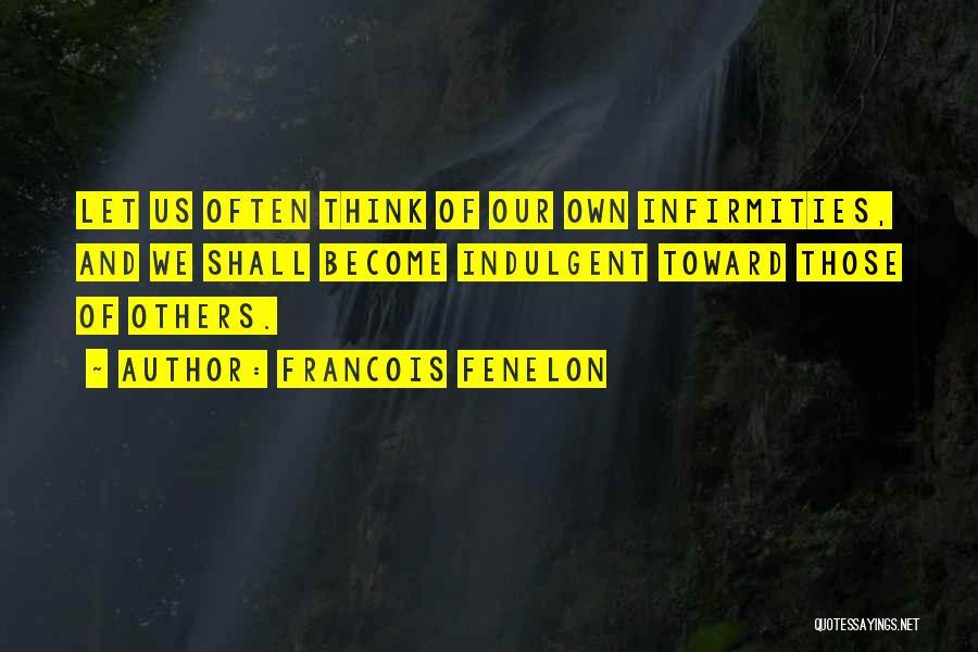 Francois Fenelon Quotes 2157852