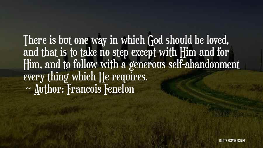 Francois Fenelon Quotes 2197039