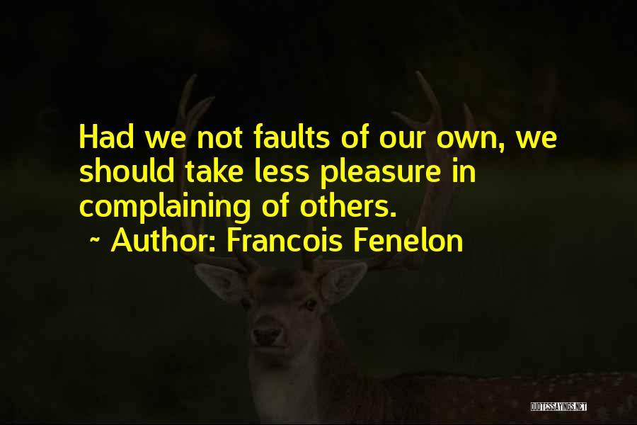 Francois Fenelon Quotes 223178