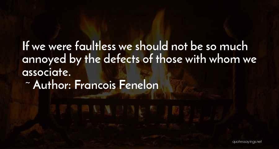 Francois Fenelon Quotes 2251289