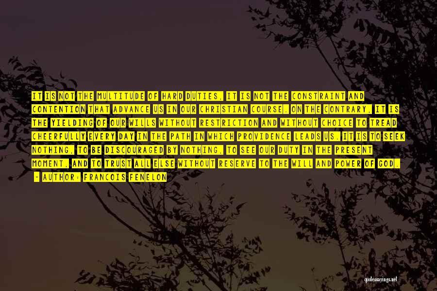 Francois Fenelon Quotes 2252228