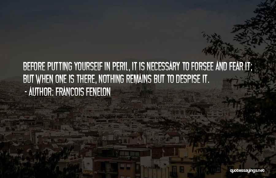 Francois Fenelon Quotes 355411