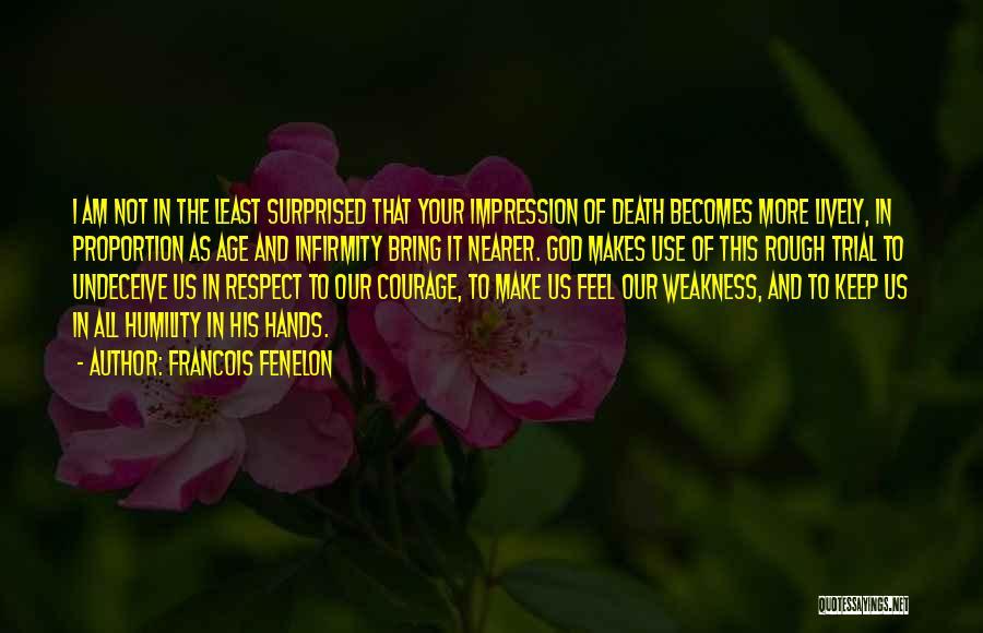 Francois Fenelon Quotes 367962