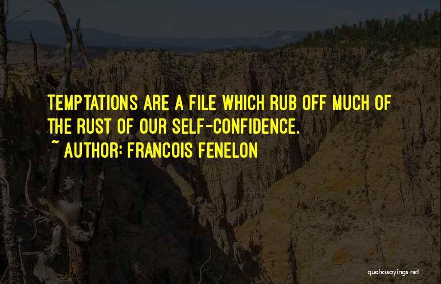 Francois Fenelon Quotes 370134