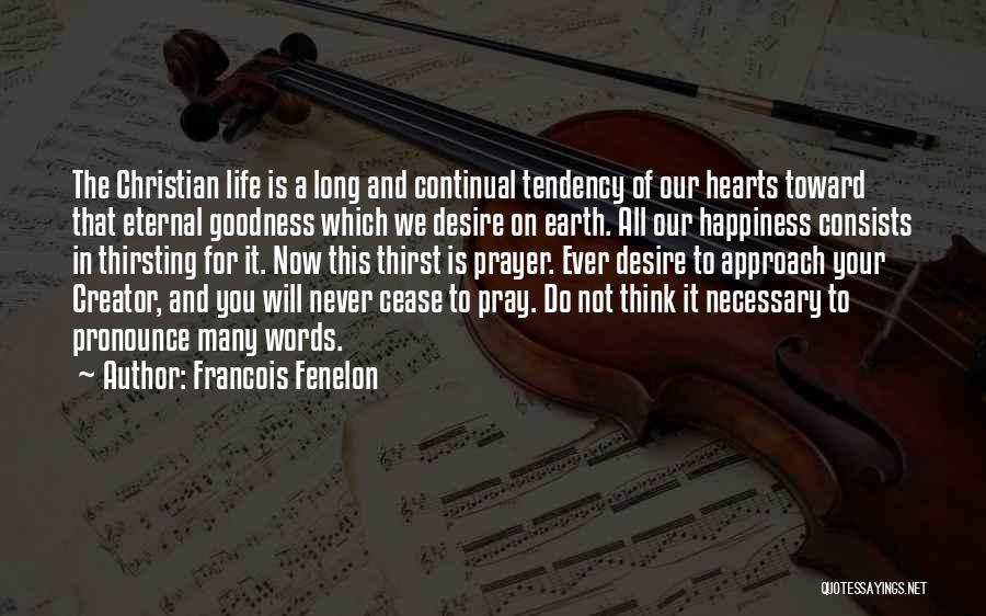 Francois Fenelon Quotes 378559