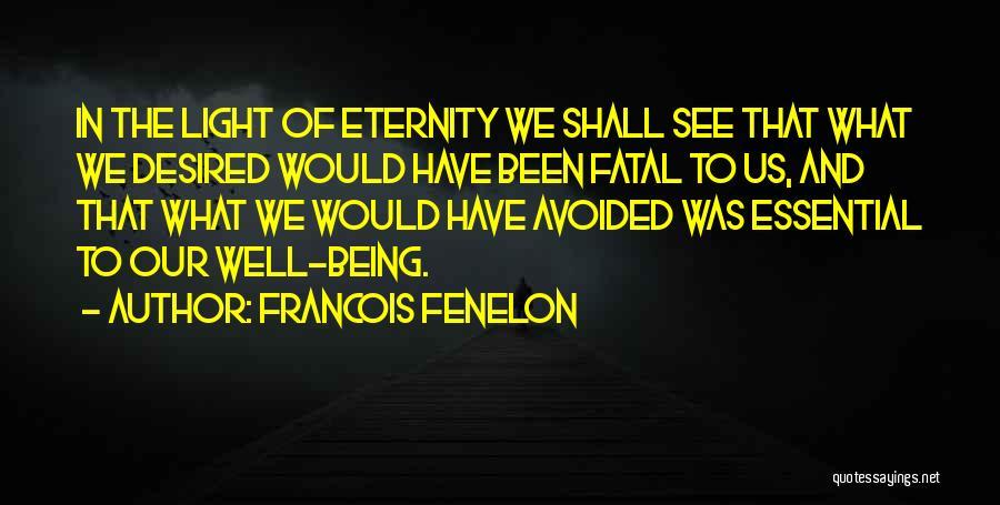 Francois Fenelon Quotes 530232