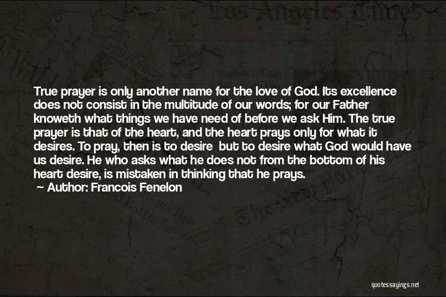 Francois Fenelon Quotes 544465