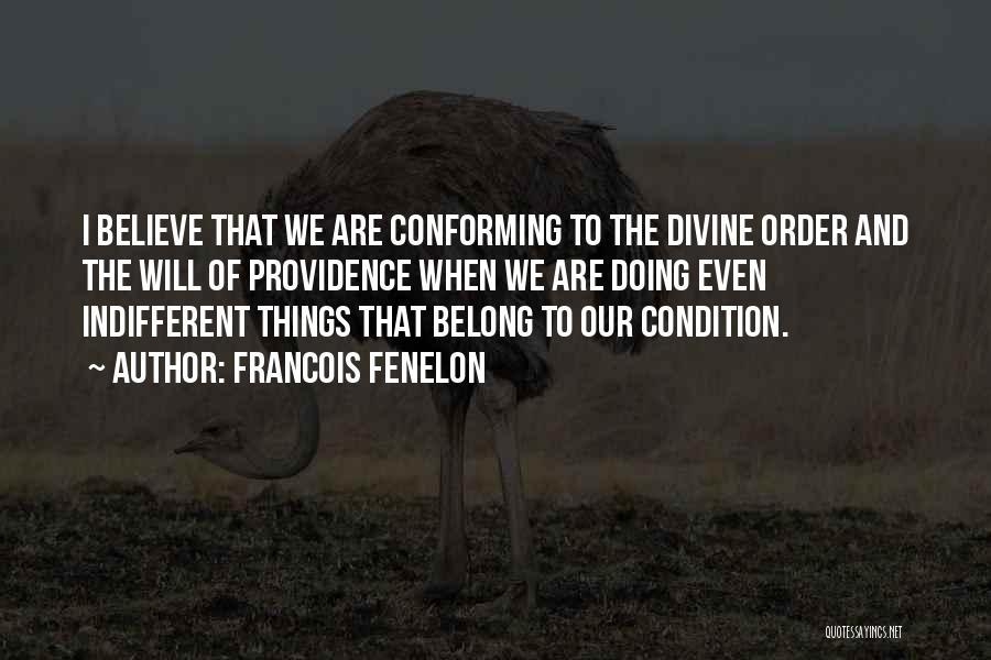 Francois Fenelon Quotes 550733