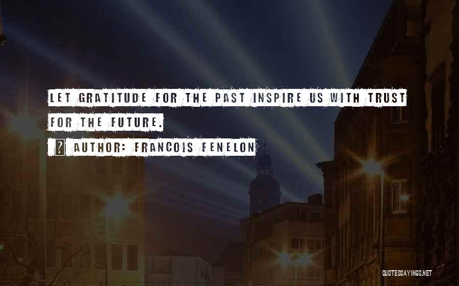 Francois Fenelon Quotes 680627
