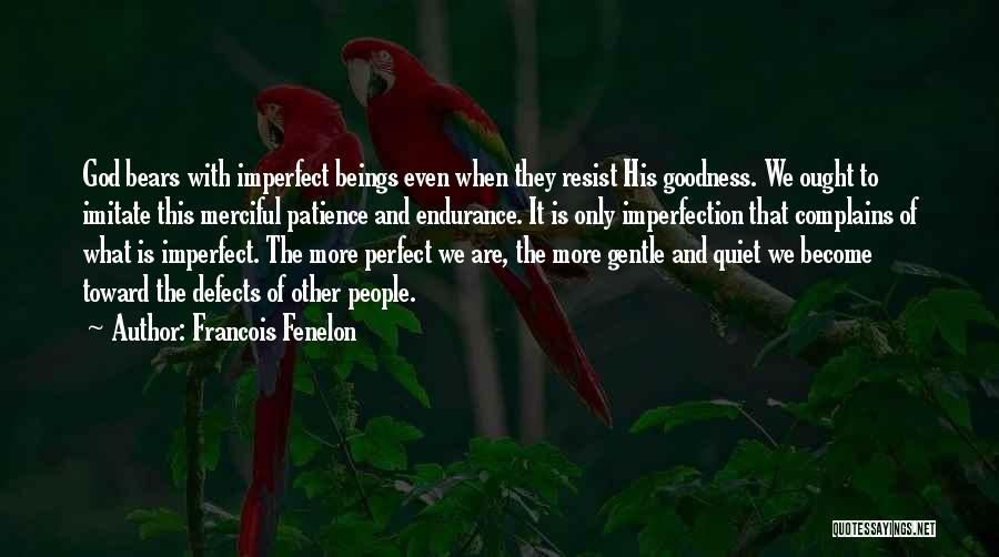 Francois Fenelon Quotes 685725