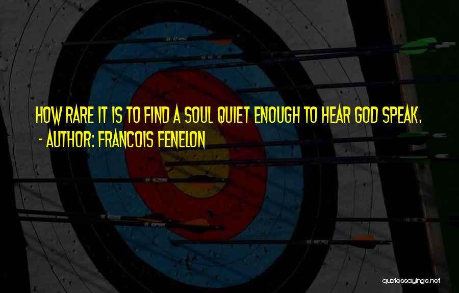 Francois Fenelon Quotes 718272