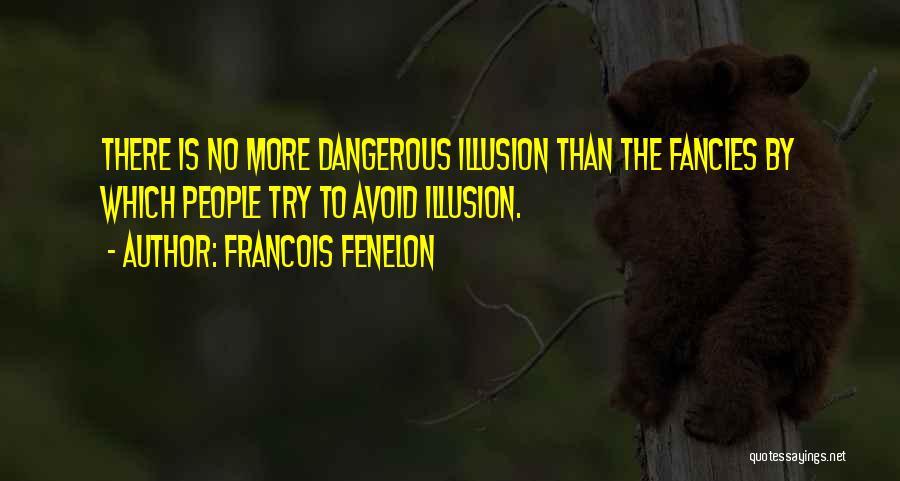 Francois Fenelon Quotes 826774