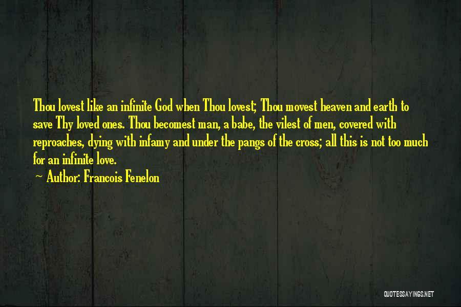 Francois Fenelon Quotes 847480