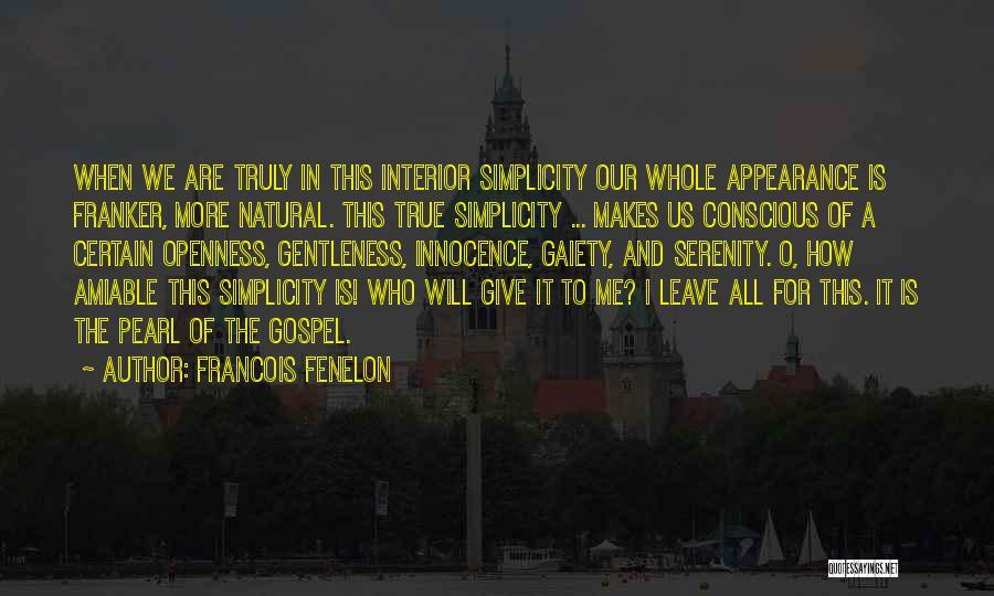 Francois Fenelon Quotes 889804