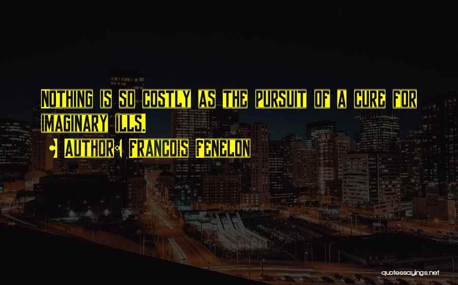 Francois Fenelon Quotes 917154