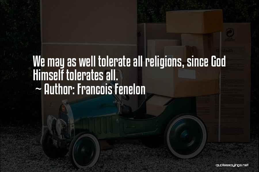 Francois Fenelon Quotes 919339