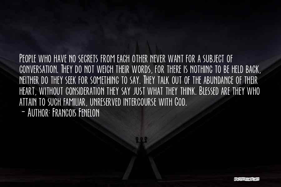 Francois Fenelon Quotes 925383