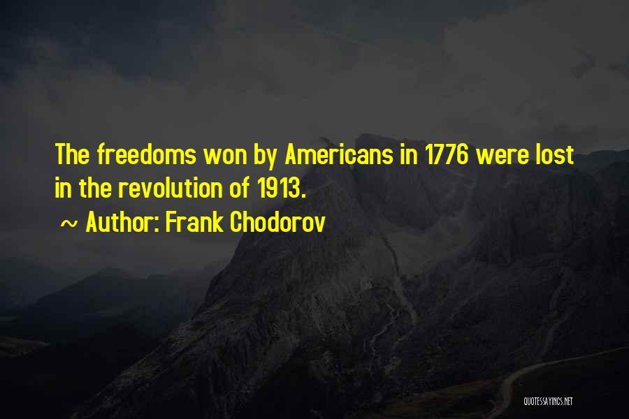 Frank Chodorov Quotes 1024261