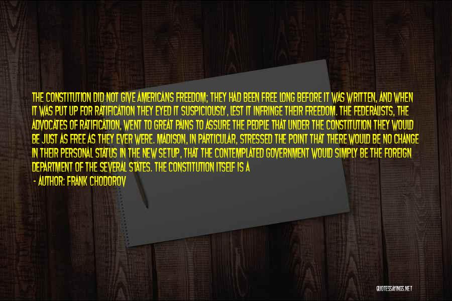 Frank Chodorov Quotes 1312813