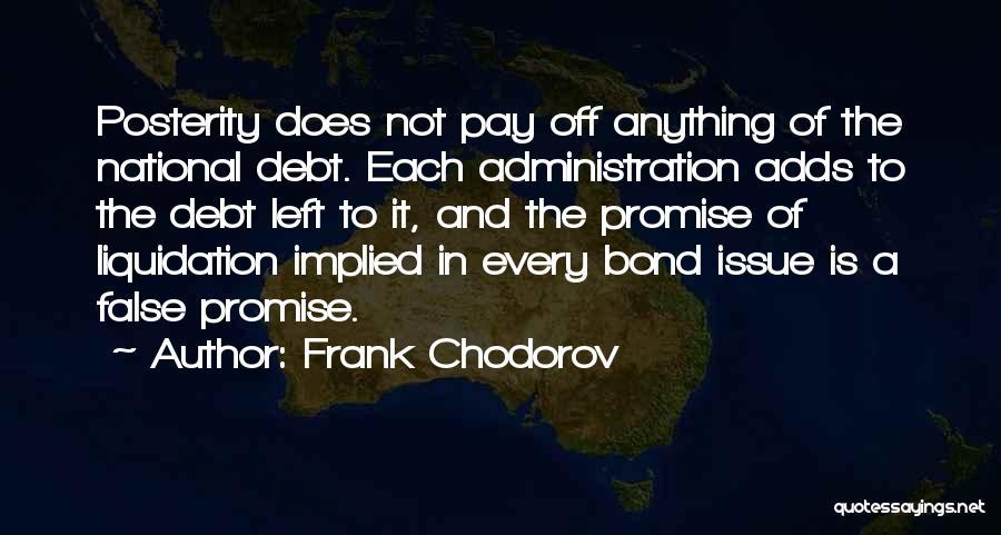 Frank Chodorov Quotes 1391016