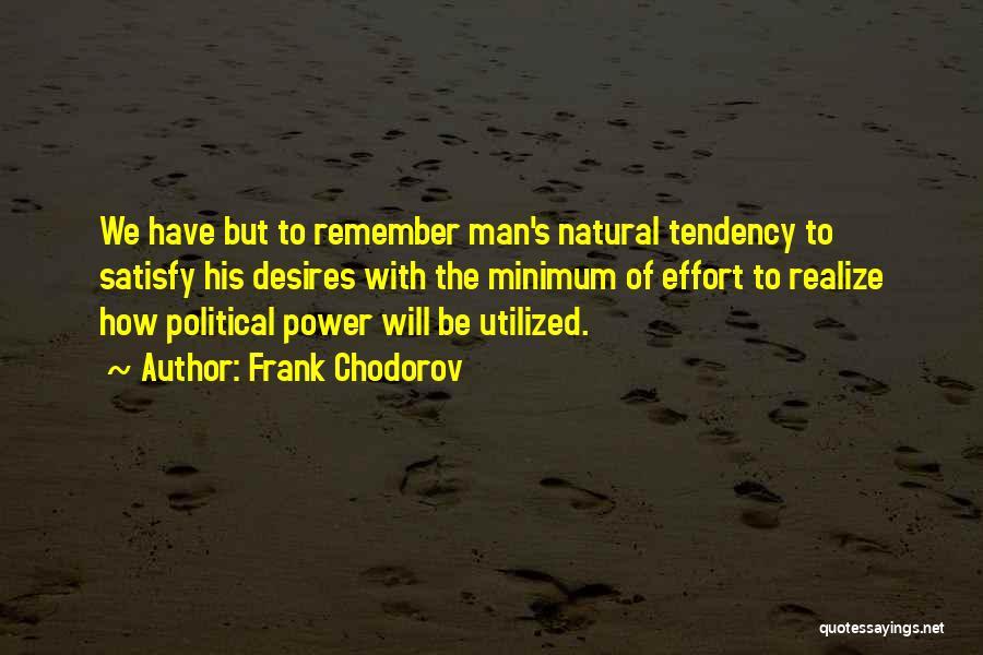 Frank Chodorov Quotes 1586189