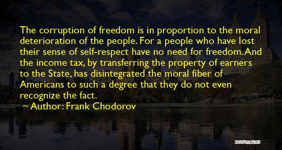 Frank Chodorov Quotes 1787005