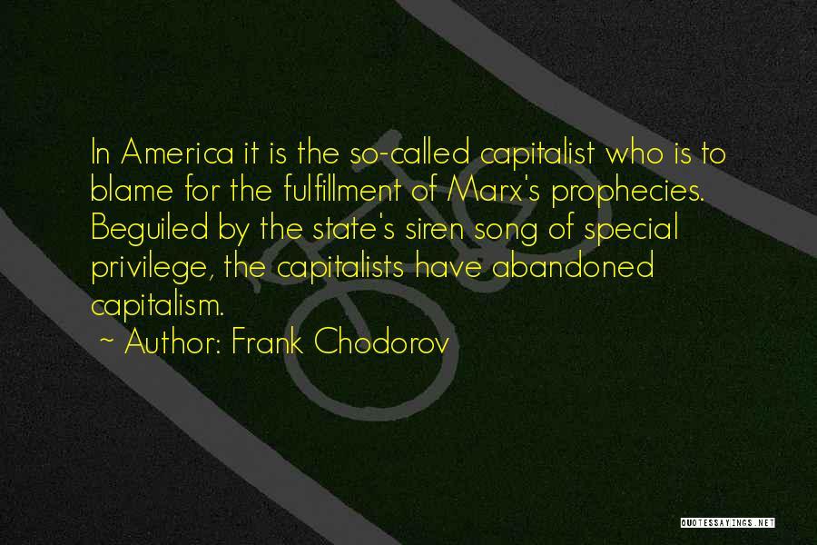 Frank Chodorov Quotes 1836983