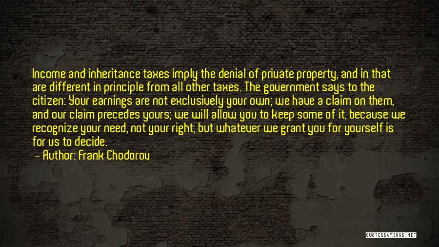 Frank Chodorov Quotes 2024347