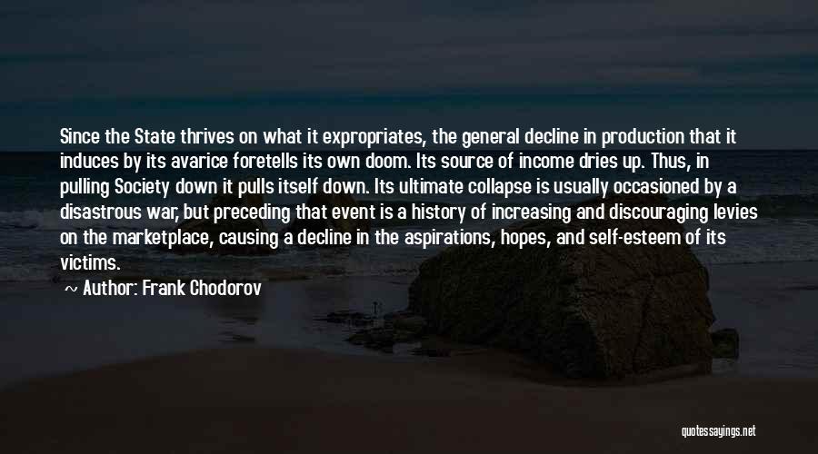 Frank Chodorov Quotes 2036322