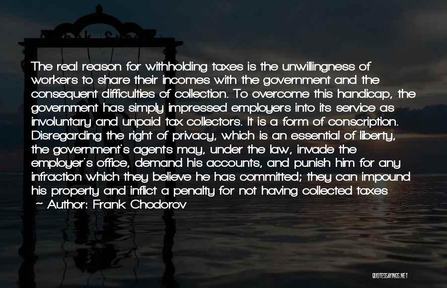 Frank Chodorov Quotes 2099204