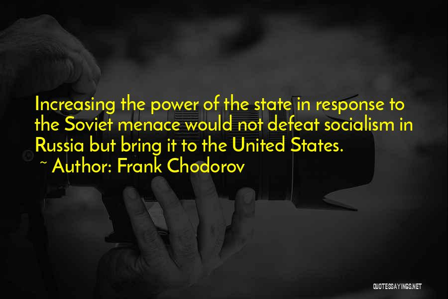 Frank Chodorov Quotes 2173397
