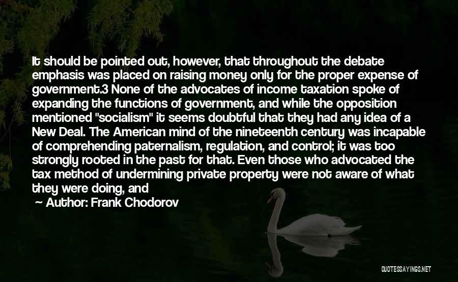 Frank Chodorov Quotes 307156