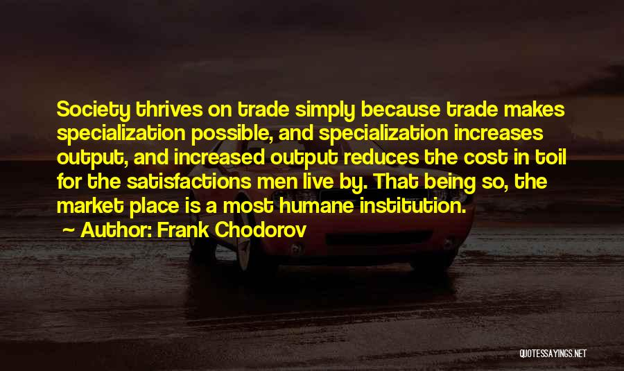 Frank Chodorov Quotes 609783