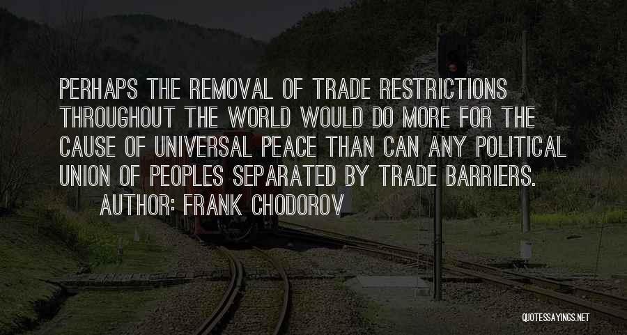 Frank Chodorov Quotes 647434