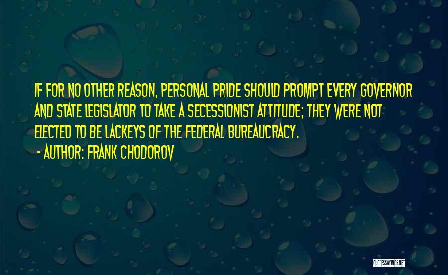 Frank Chodorov Quotes 760303