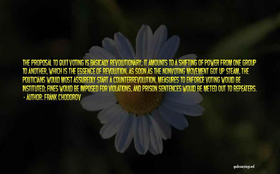 Frank Chodorov Quotes 974295