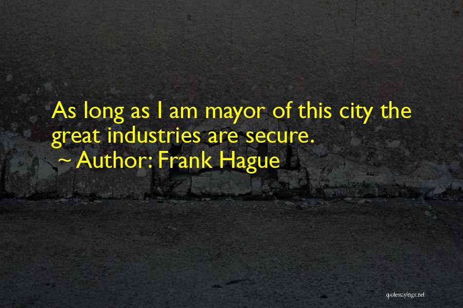 Frank Hague Quotes 578779