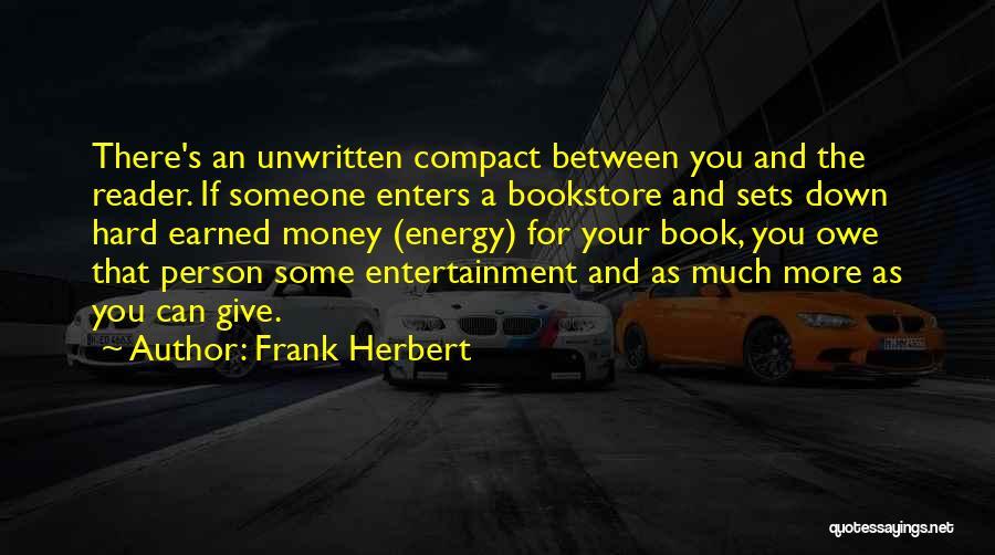 Frank Herbert Quotes 1029680