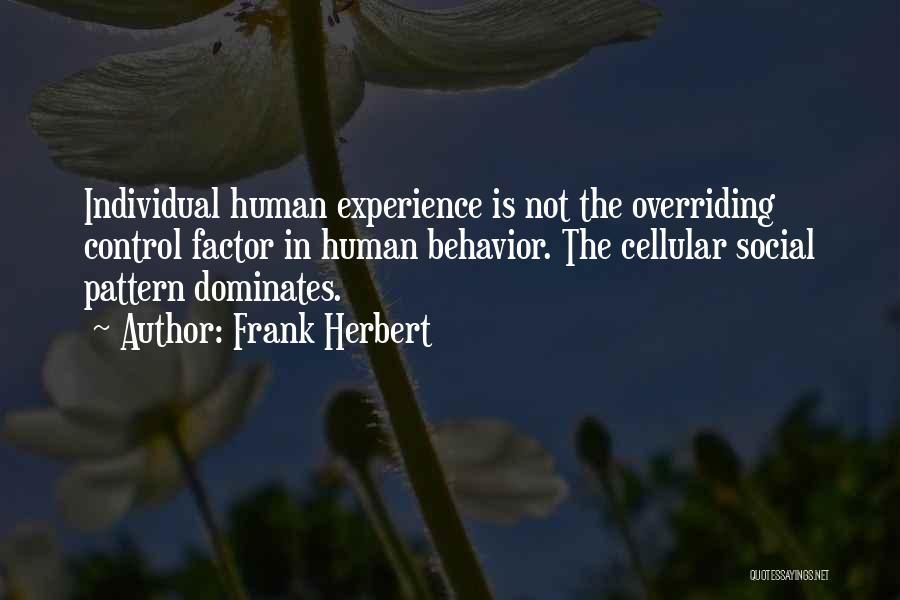 Frank Herbert Quotes 1157631