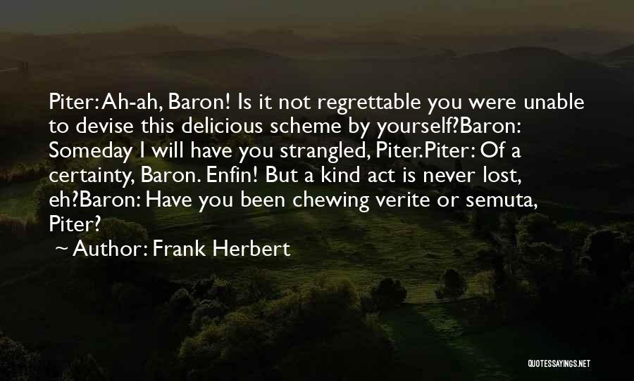 Frank Herbert Quotes 1167097