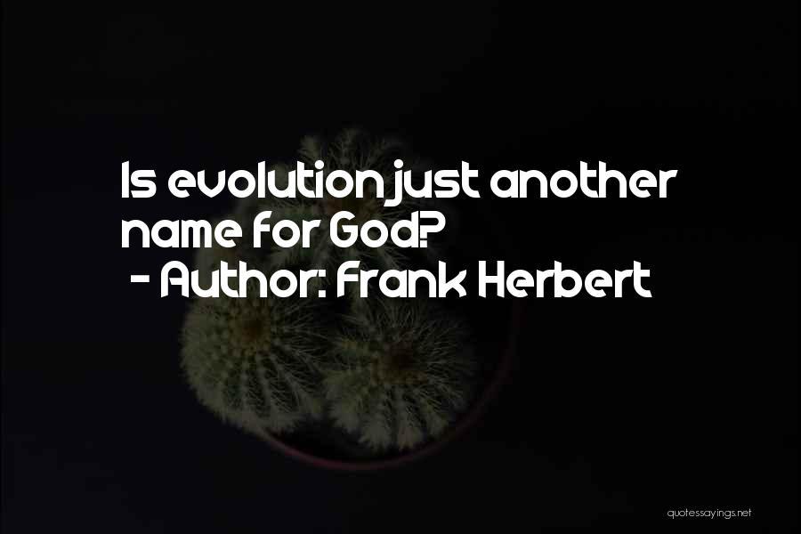 Frank Herbert Quotes 1197395