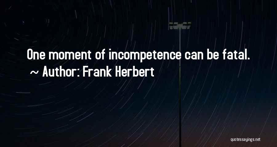 Frank Herbert Quotes 1360539