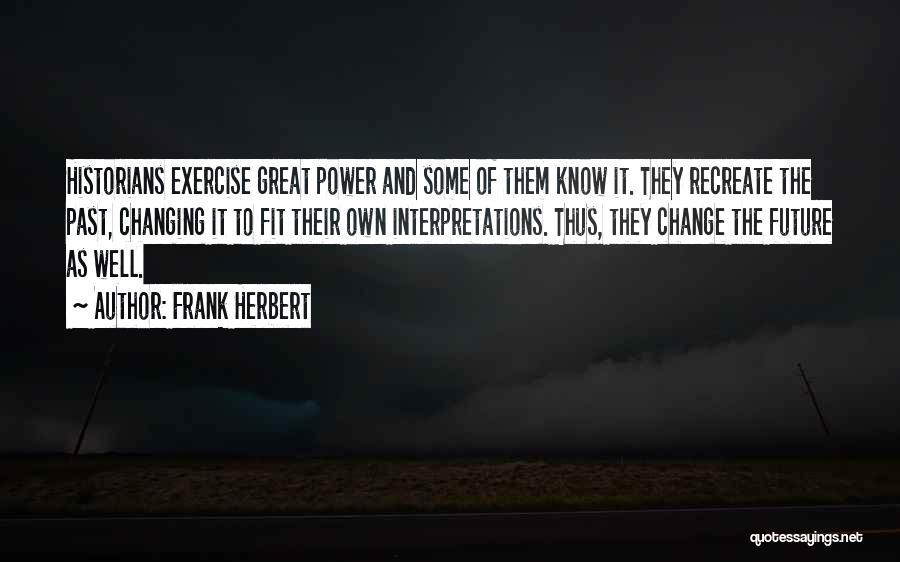 Frank Herbert Quotes 1402669
