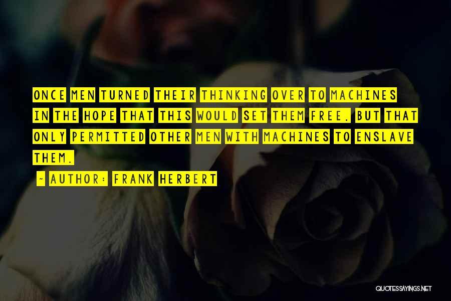 Frank Herbert Quotes 167106