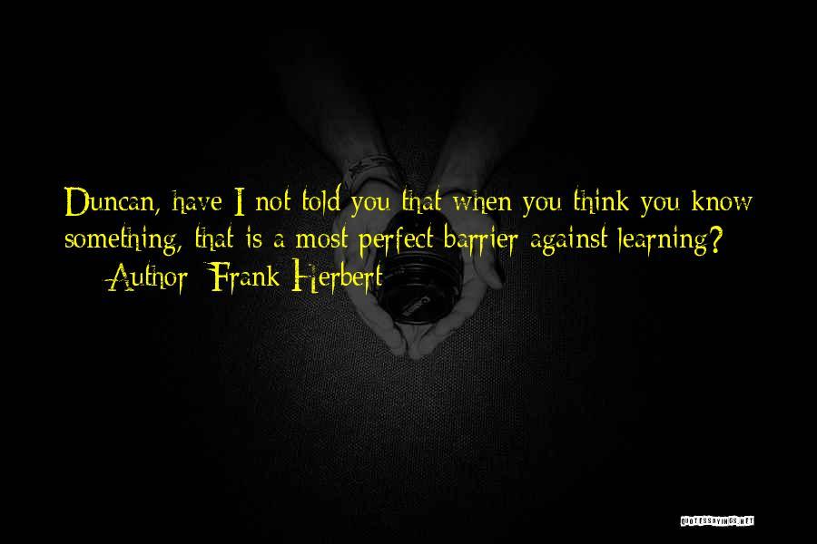 Frank Herbert Quotes 1900452