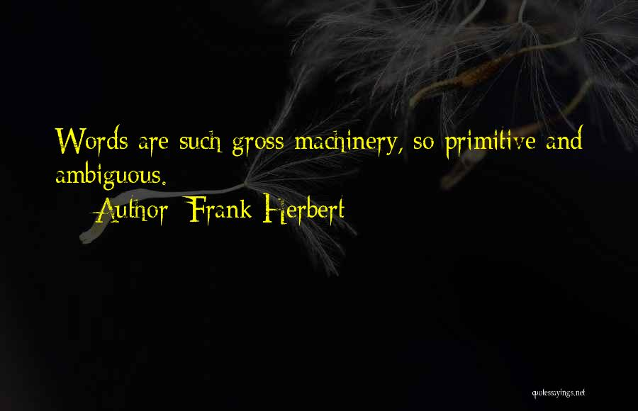 Frank Herbert Quotes 2018652
